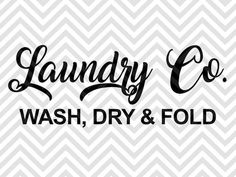 Laundry Co. Farmhouse Design SVG and DXF EPS Cut File • Cricut • Silhouette