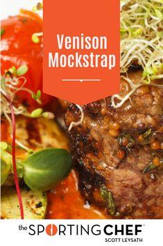 The Sporting Chefs Better Venison Cookbook