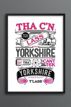 I've lived all over the country , but, made heart belongs to Yorkshire! it's where I want to live forever! Yorkshire Dales, North Yorkshire, Yorkshire Sayings, British Things, Sheffield, Funny Quotes, Framed Prints, Memories, Bradford