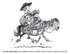 """And be prepared to carry extra loads when called upon to do so""   --  Thelwell. :)"