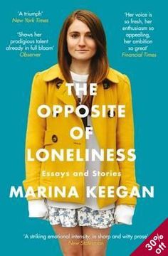 Great deals on The Opposite of Loneliness by Marina Keegan and Anne Fadiman. Limited-time free and discounted ebook deals for The Opposite of Loneliness and other great books. Free Reading, Reading Lists, Reading Room, Got Books, Books To Read, Marina Keegan, New Statesman, Books Everyone Should Read, Lonliness