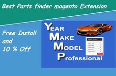 Best auto parts finder #magento extension at http://mage-extensions-themes.com/magento-extensions/year-make-model-professional.html. 10% discount and free installation.