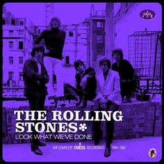 The Rolling Stones - Look What We've Done; The Complete Chess Recordings