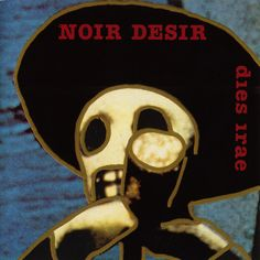 Noir Désir covers I Want You Progressive Rock, Jazz, Comedy, Album, The Beatles, Blues, Manga, Anime, Books To Read