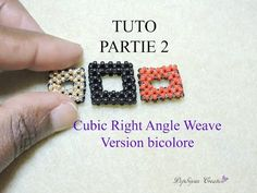 TUTO 2 cubic right angle weave (version bicolore) - YouTube