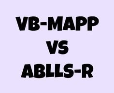 VB-MAPP vs ABLLS-R