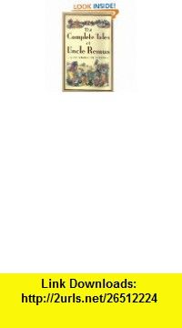 Uncle Remus and Brer Rabbit Stories (9780307123596) Walt Disney , ISBN-10: 0307123596  , ISBN-13: 978-0307123596 ,  , tutorials , pdf , ebook , torrent , downloads , rapidshare , filesonic , hotfile , megaupload , fileserve