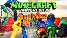 SimpleOres Mod 1.16.4-1.15.2-1.12.2 for Minecraft #Minecraft #Games #Gaming #Programming #Review #Tutorial Minecraft Funny Moments, Funny Minecraft Videos, Minecraft Games, Minecraft Mods, Minecraft Challenges, Minecraft Construction, Minecraft Survival, Best Mods, Programming