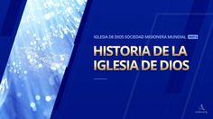 Introduction of the Church of God ( Spanish Pt 6)-Historia de la Iglesia de Dios Sociedad Misionera Mundial