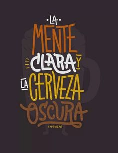 Mente clara y la cerveza obscura. More Beer, Wine And Beer, Beer Quotes, Funny Quotes, Skinhead Reggae, Craft Bier, Café Bar, Beer Bar, Beer Humor