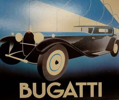 Art Deco Poster for Bugatti Vintage Travel, Vintage Ads, Vintage Posters, Art Deco Illustration, Art Deco Posters, Car Posters, Volkswagen, Art Nouveau, Art Deco Car