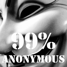 99% Anonymous | Anonymous ART of Revolution