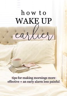 how to wake up earlier | tips for making early mornings easier and for using mornings more effectively | morning routine | healthy sleep habits  via @mollieannmason