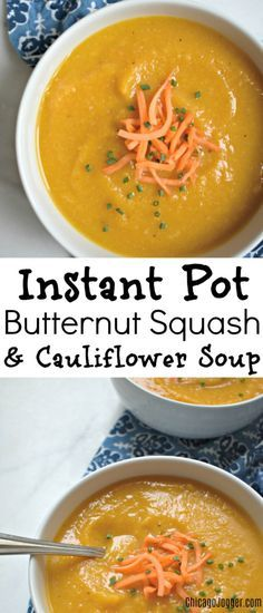Instant Pot Butternut Squash and Cauliflower Soup - a delicious vegetarian recipe made in a pressure cooker. | Chicago Jogger #instantpot #soup #vegetarian