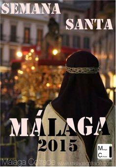 Málaga Cofrade 2015 (Málaga)