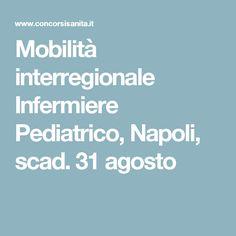 Mobilità interregionale Infermiere Pediatrico, Napoli, scad. 31 agosto