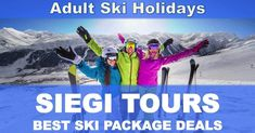 Looking for great adult ski holidays? Siegi Tours is your choice in Austria for adult ski holidays packages. Book now the best adult ski holidays! Ski Packages, Health World, Ski Holidays, Adventure Holiday, Wellness Fitness, Ski And Snowboard, Meeting New People, Special Events, Skiing