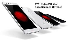ZTE nubia  has recently unveiled  specifications of its latest smartphone Z11 Mini  with 16 megapixel camera and fingerprint sensor.