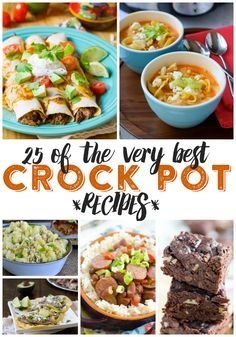 25 Best Crock Pot Recipes - Looking for a scrumptious recipe to make in your slow cooker that the whole family will love? I've rounded up the BEST crock pot recipes for you to try!