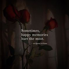 Best quotes happy memories miss you 32 ideas Hurt Quotes, New Quotes, Words Quotes, Quotes To Live By, Funny Quotes, Inspirational Quotes, Qoutes, It Hurts Quotes, Sayings
