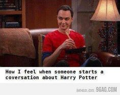 How I feel when someone starts a conversation about Harry Potter