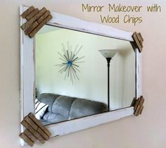 Mirror Makeover with Wood Chips | Mom in Music City