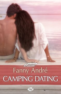 Buy Camping Dating by Fanny André and Read this Book on Kobo's Free Apps. Discover Kobo's Vast Collection of Ebooks and Audiobooks Today - Over 4 Million Titles! Camping Date, Romance, Dating, Image, Avril, Reading, Queens, Exit Room, Night