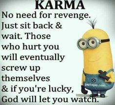 Funny Minion Quote About Revenge vs Karma