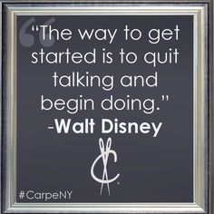 My favorite Walt Disney quote #carpeny #carpediem #carpequotes #carpe #carpenoche #instaquotes #post #inspiration #quotes #entrepreneur #howicarpe #frame #business #success #seizetheday #quoteoftheday #instadaily #everyday #justdoit #comments #truth #postoftheday #disney #waltdisney #sunday