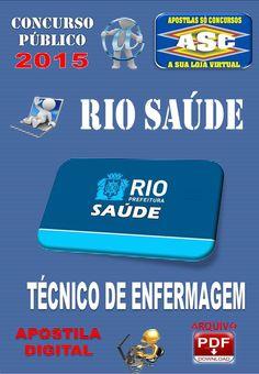 Apostila Concurso Riosaude Tecnico em Enfermagem 2015