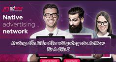 Hướng dẫn đăng ký & kiếm tiền với quảng cáo Adnow -  Từ A đến Z!