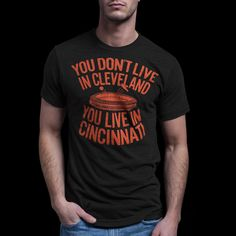 Vintage You Live in Cincinnati T-Shirt