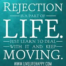 Rejection is a part of life... #Daily #Inspirational #Quotes