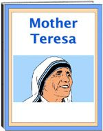 Thematic Unit - Mother Teresa - The Mother Teresa Unit explains how she started her life long work. Areas covered inclued, her Nobel Peace Prize, schooling, childhood, poor childrend, missionary work, and volunteers. The activities include the following: a word find, a word unscramble, a criss cross, spelling, definitions, and drawing, and question pages