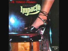 "Conjunto Impacto - ""Soy La Charanga""."