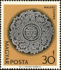Lace   (Halas Lace) . Hungary 1964 Postage Stamp Art, Lacemaking, Vintage Handkerchiefs, Silk Ribbon Embroidery, Vintage Stamps, Bobbin Lace, Hungary, Handicraft, Arts And Crafts