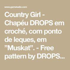 "Country Girl - Chapéu DROPS em croché, com ponto de leques, em ""Muskat"". - Free pattern by DROPS Design"