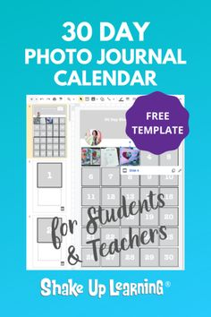 30 Day Photo Journal Calendar (FREE Template) | Shake Up Learning Science Classroom, Classroom Activities, Classroom Ideas, Learning Resources, Teacher Resources, Teaching Ideas, Teacher Sites, Educational Websites, Science Websites