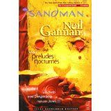 The Sandman Vol. 1: Preludes & Nocturnes by Neil Gaiman, Sam Keith and Mike Dringenberg