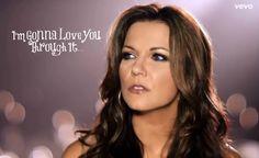Martina McBride - 'I'm Gonna Love You Through It'