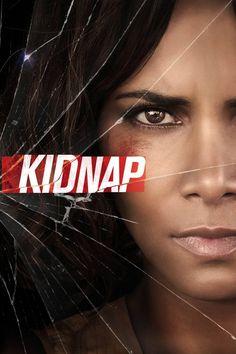 Kidnap (2017) - Watch Kidnap Full Movie HD Free Download - ≈· Free Streaming  Kidnap (2017) Online [HD] 720p |