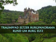 Entdecke bei einer Wanderung auf dem Traumpfad Eltzer Burgpanorama traumhafte Landschaften und die märchenhafte Burg Eltz.