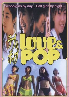 Find more movies like Love & Pop to watch, Latest Love & Pop Trailer, Teenage drama; schoolgirls, enjo-kosai (compensated dating) Hideaki Anno, Teenage Drama, Female Protagonist, Make New Friends, Pop, Documentaries, Guys, Film, Movies