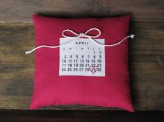 Ring Pillow with Wedding Date. Vintage Calendar, Custom Calendar, Ring Bearer Pillows, Ring Pillows, Calendar Design, Envelope Liners, Pin Collection, Wedding Inspiration, Wedding Ideas