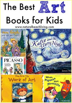 The best art books for kids how to draw books helpful art books art history books and books that share a love for art appreciation Natural Beach Living Best Art Books, Art Books For Kids, Childrens Books, Art For Kids, Kid Books, Drawing Books For Kids, Toddler Books, Kids Fun, History Books