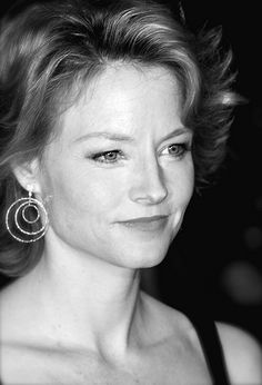 Jodi Foster - I just like her nose.