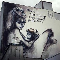 """New mural, Herakut. """"There is something better than perfection""""."""