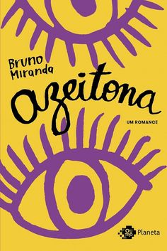 Azeitona: Bruno Miranda: Amazon.com.br: Livros
