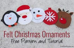 Felt Christmas Ornaments | Free Pattern and Tutorial