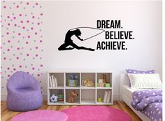 Dream Believe Achieve Motivation Decal - Gymnast Wall Art Vinyl Decal Dream Wall, Vinyl Wall Decals, Wall Signs, Your Space, Gymnastics, Motivation, Believe, Inspire, Hand Painted